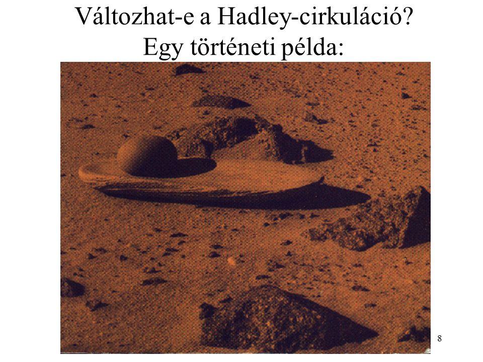 Változhat-e a Hadley-cirkuláció Egy történeti példa: