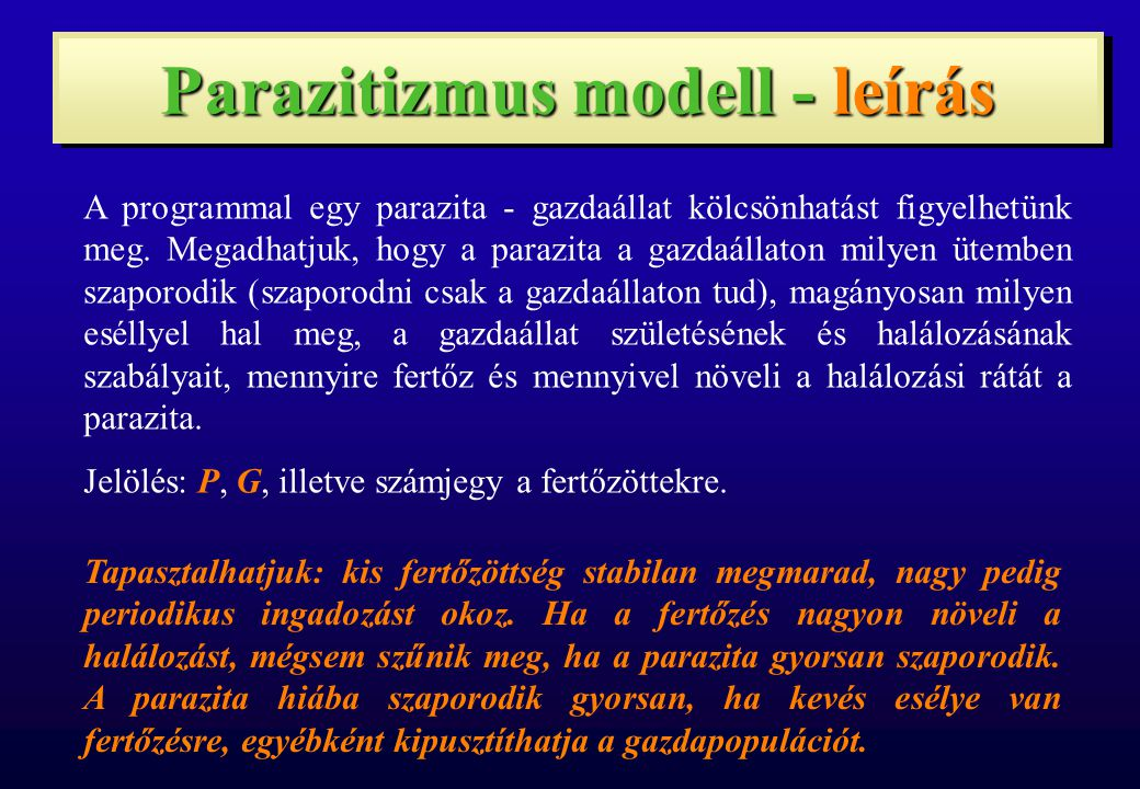 Parazitizmus modell - leírás