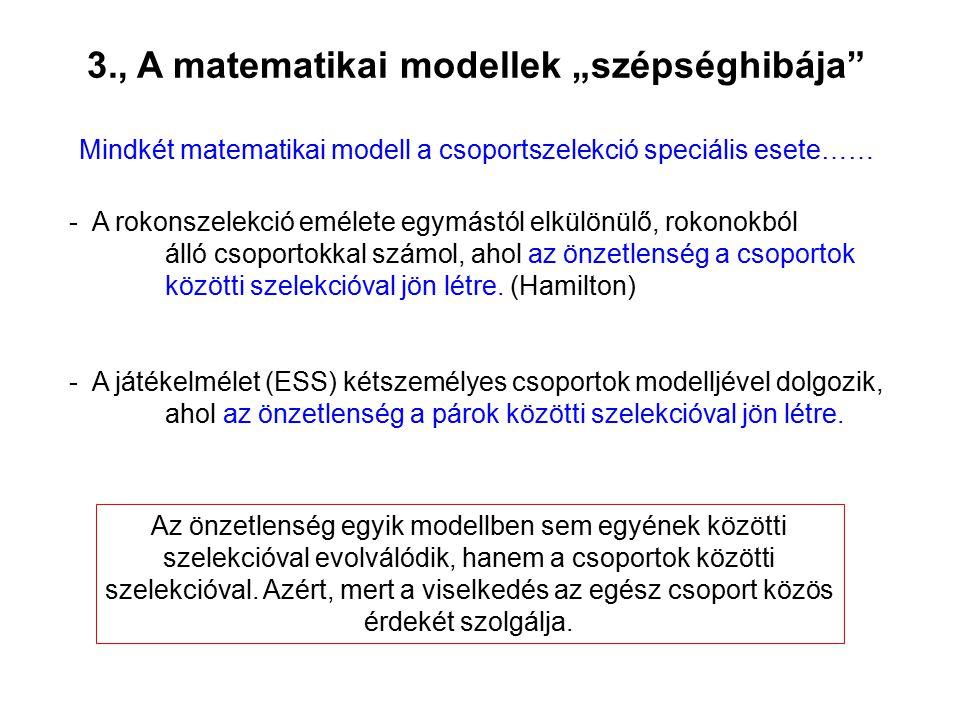 """3., A matematikai modellek """"szépséghibája"""