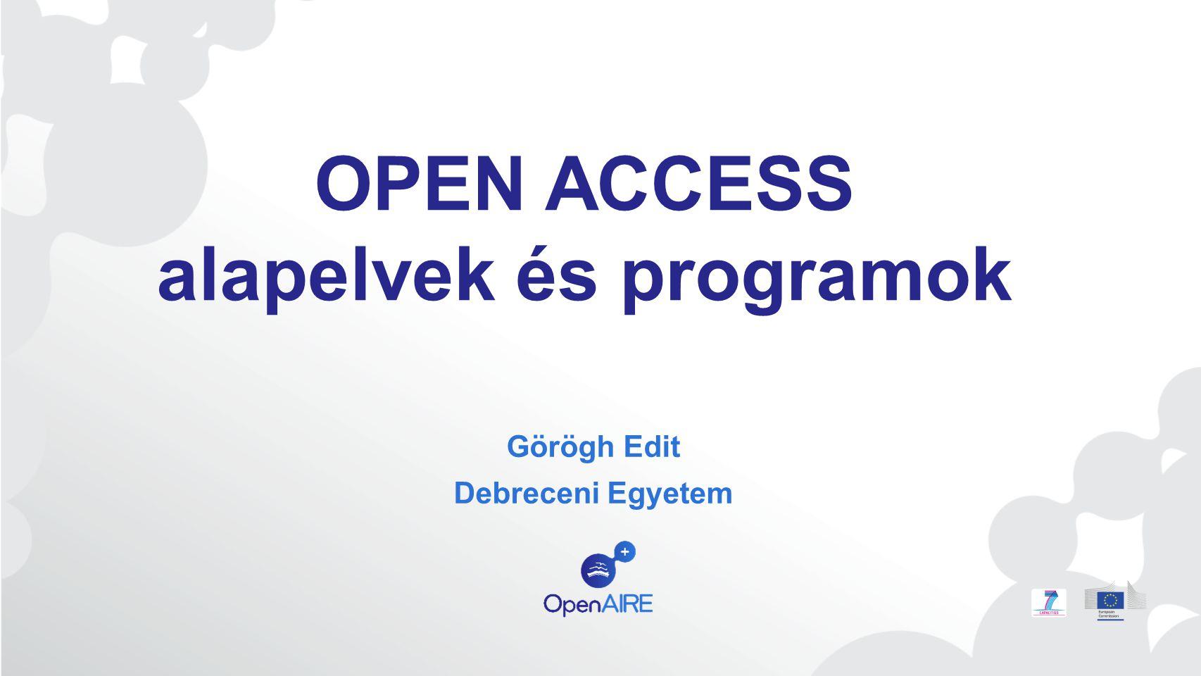 OPEN ACCESS alapelvek és programok
