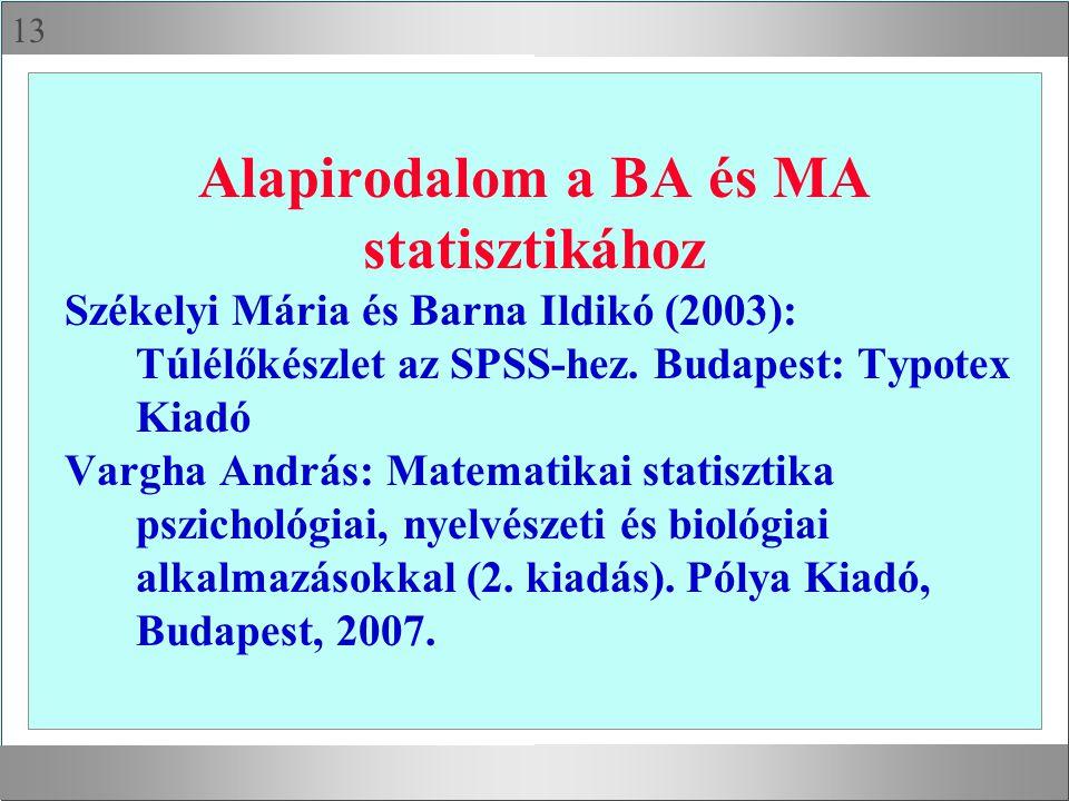 Alapirodalom a BA és MA statisztikához