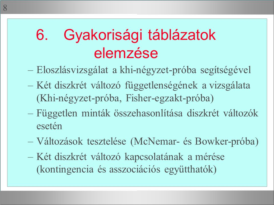 6. Gyakorisági táblázatok elemzése