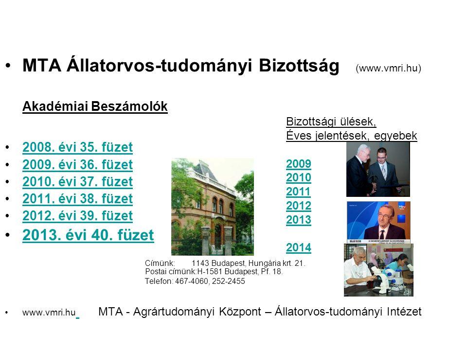 MTA Állatorvos-tudományi Bizottság (www.vmri.hu) Akadémiai Beszámolók