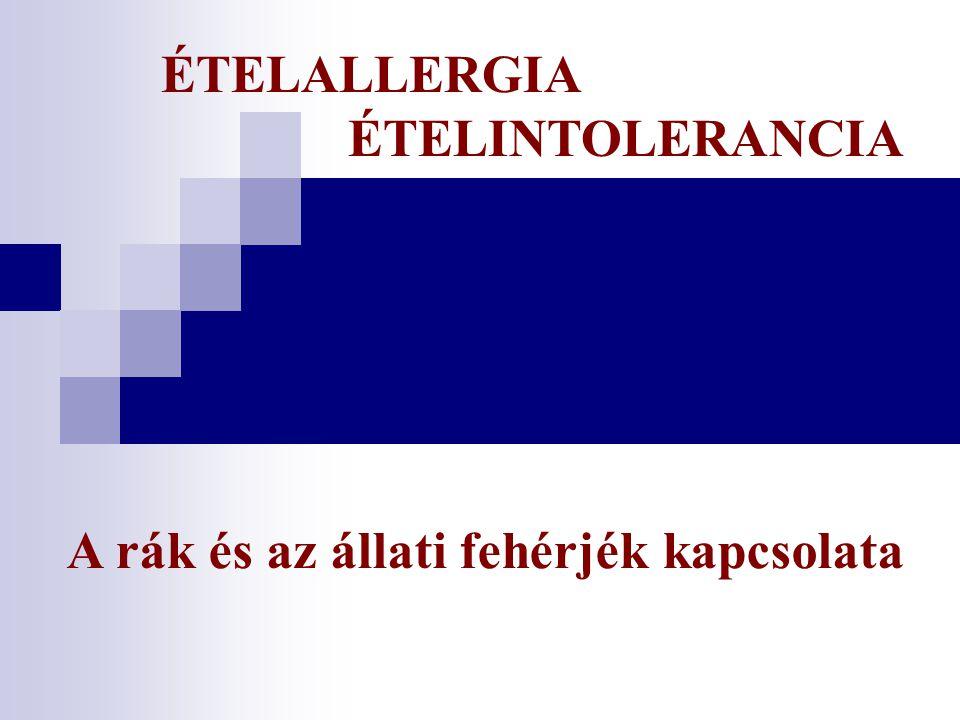 ÉTELALLERGIA ÉTELINTOLERANCIA