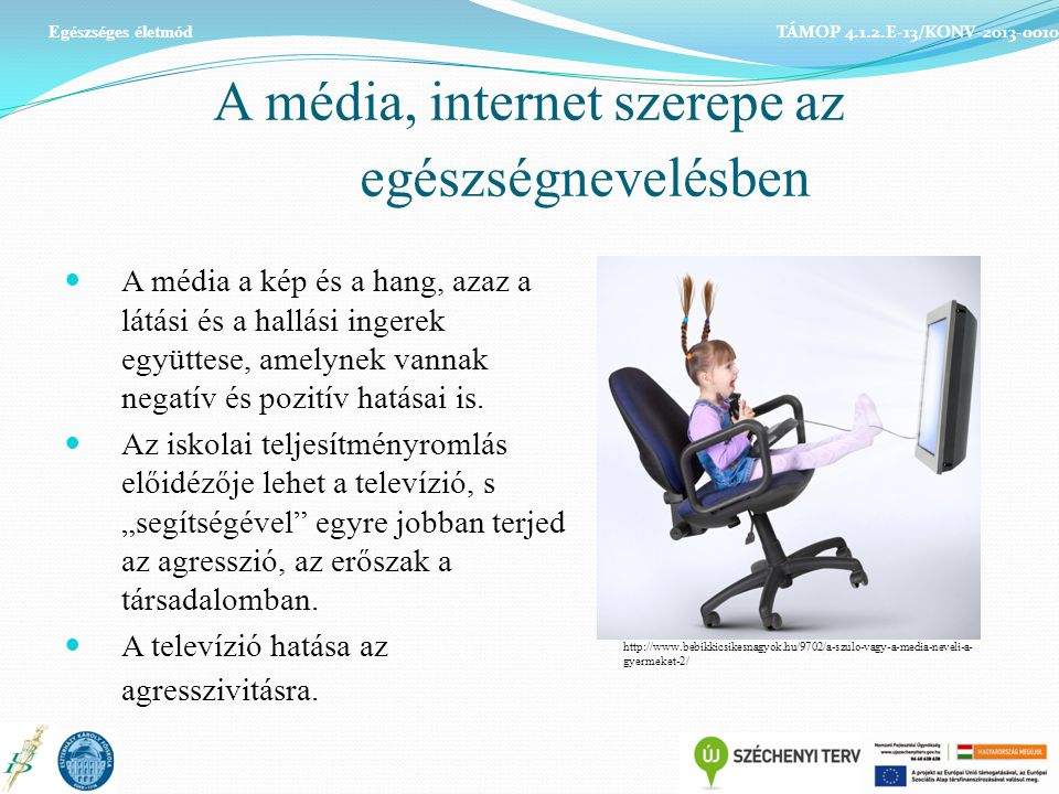 A média, internet szerepe az egészségnevelésben
