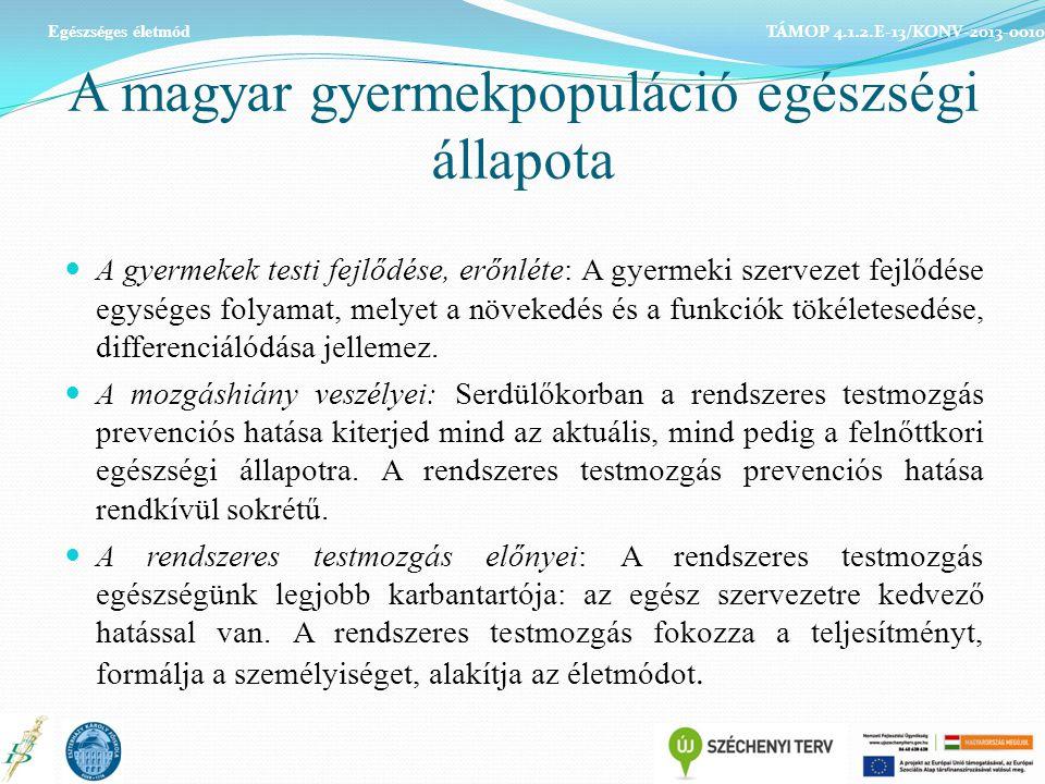 A magyar gyermekpopuláció egészségi állapota