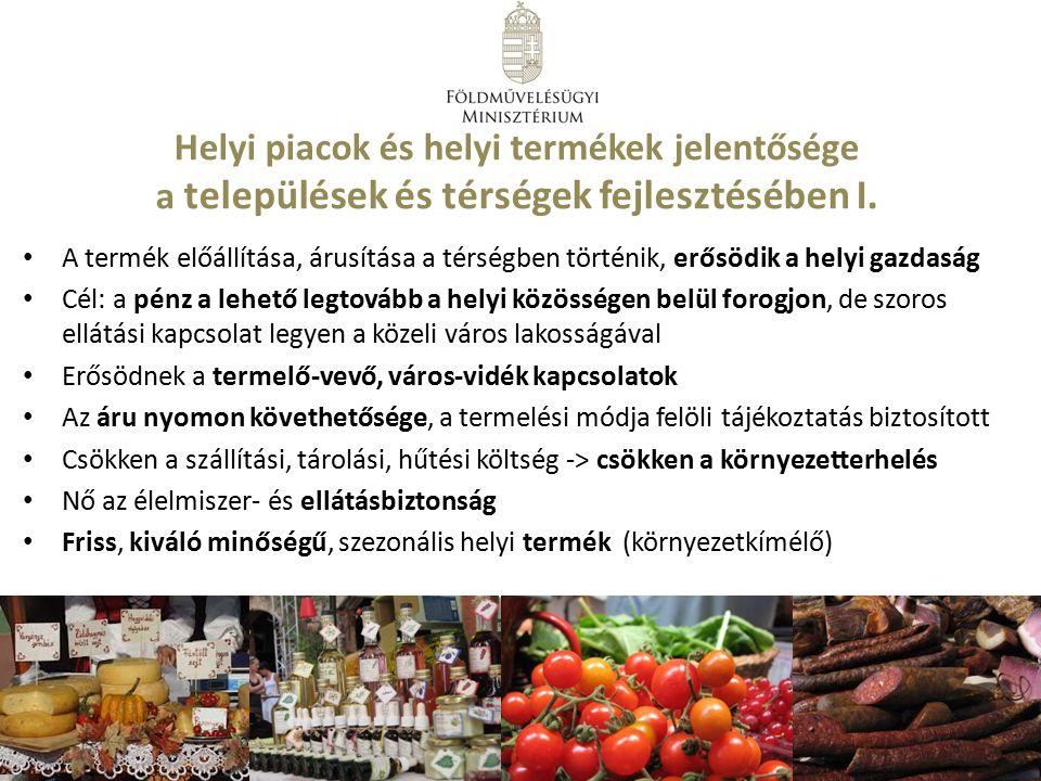 Helyi piacok és helyi termékek jelentősége a települések és térségek fejlesztésében I.