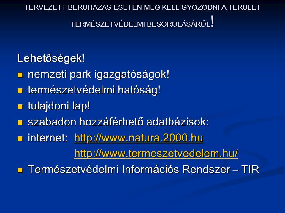 nemzeti park igazgatóságok! természetvédelmi hatóság! tulajdoni lap!