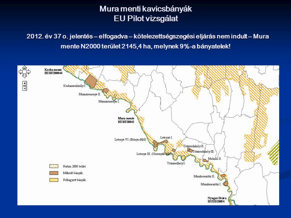 Mura menti kavicsbányák EU Pilot vizsgálat 2012. év 37 o