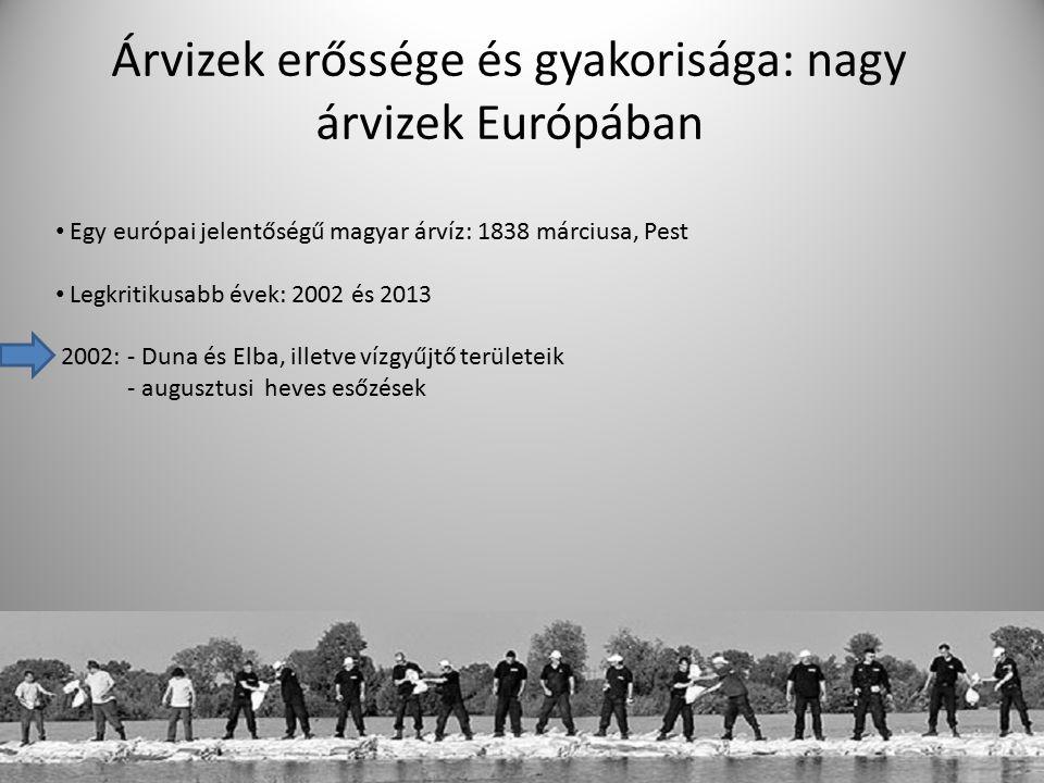 Árvizek erőssége és gyakorisága: nagy árvizek Európában