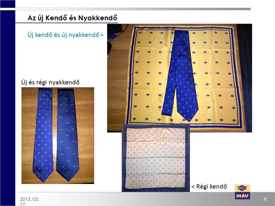 Az új Kendő és Nyakkendő