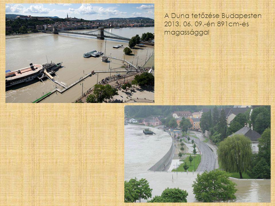 A Duna tetőzése Budapesten 2013. 06. 09.-én 891cm-es magassággal