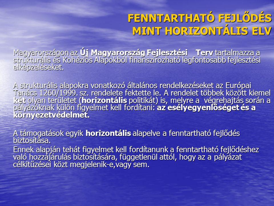 FENNTARTHATÓ FEJLŐDÉS MINT HORIZONTÁLIS ELV