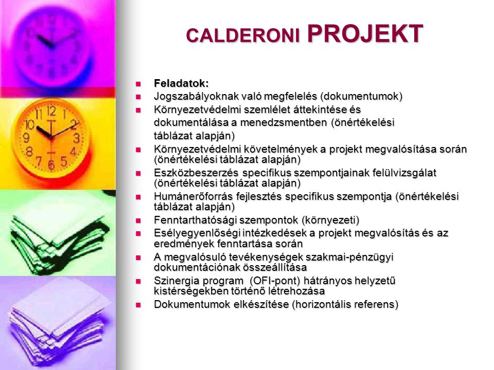 CALDERONI PROJEKT Feladatok:
