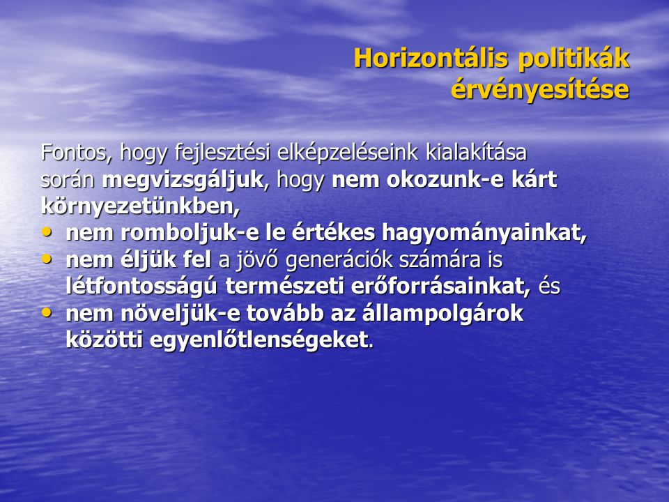 Horizontális politikák érvényesítése