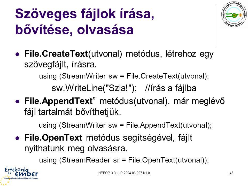 Szöveges fájlok írása, bővítése, olvasása