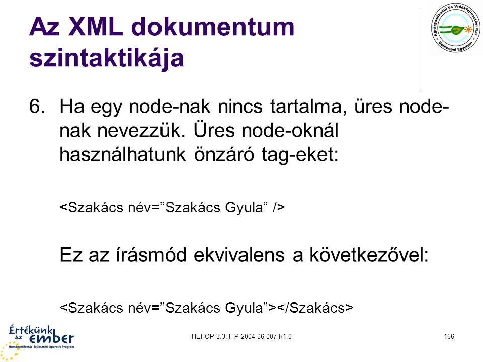 Az XML dokumentum szintaktikája