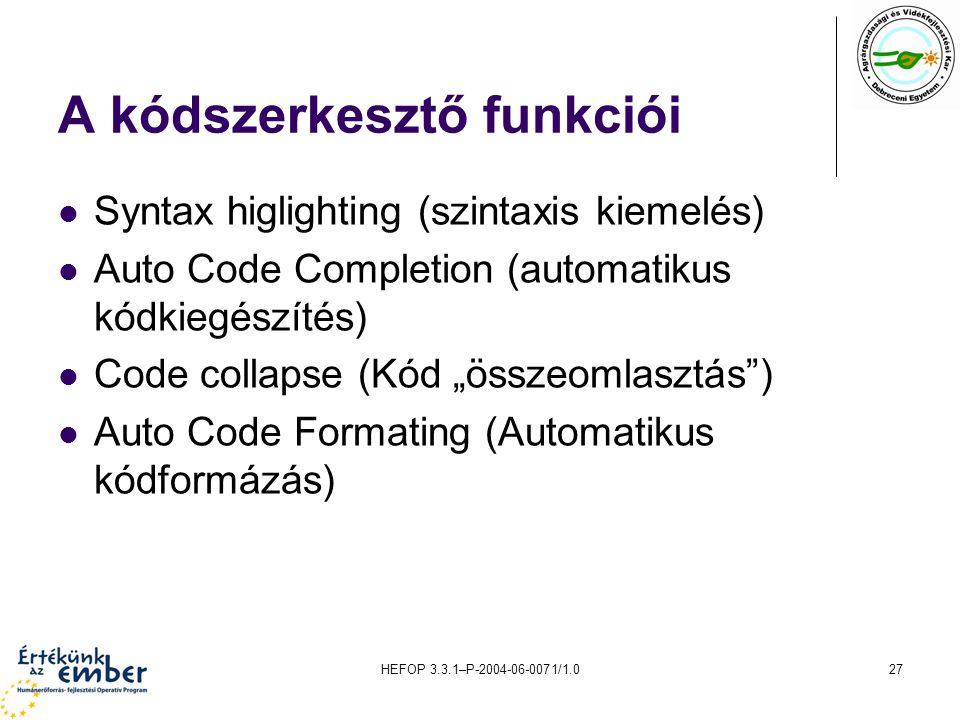 A kódszerkesztő funkciói