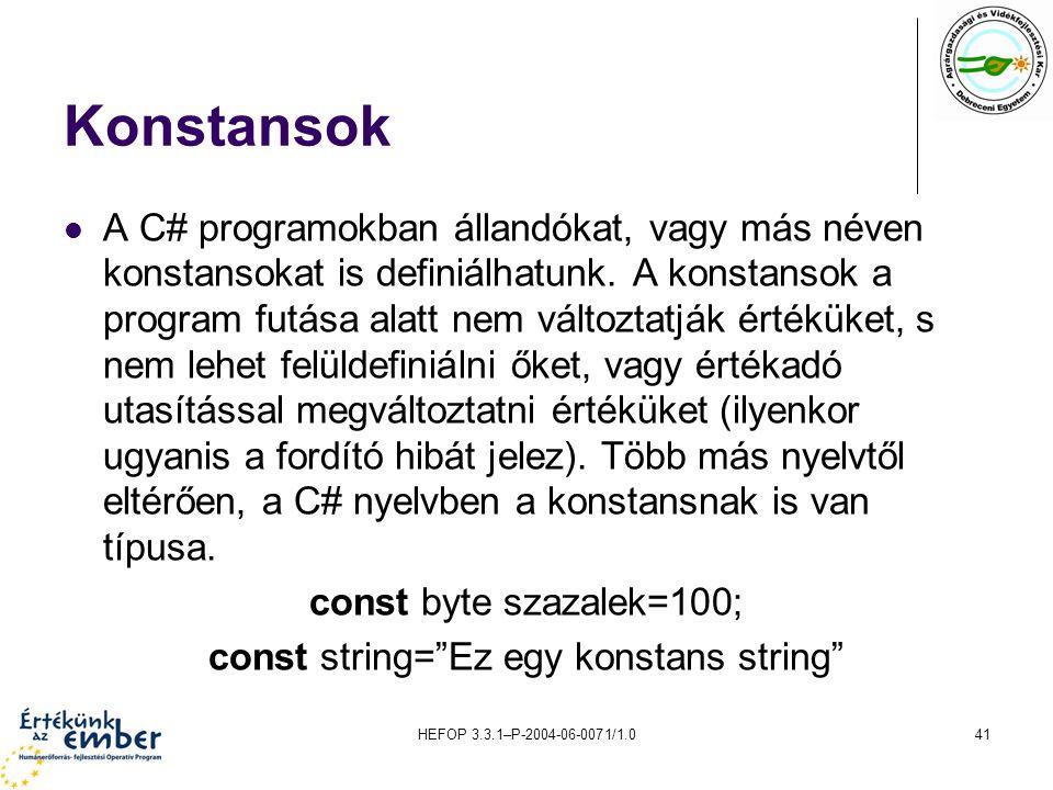 const string= Ez egy konstans string