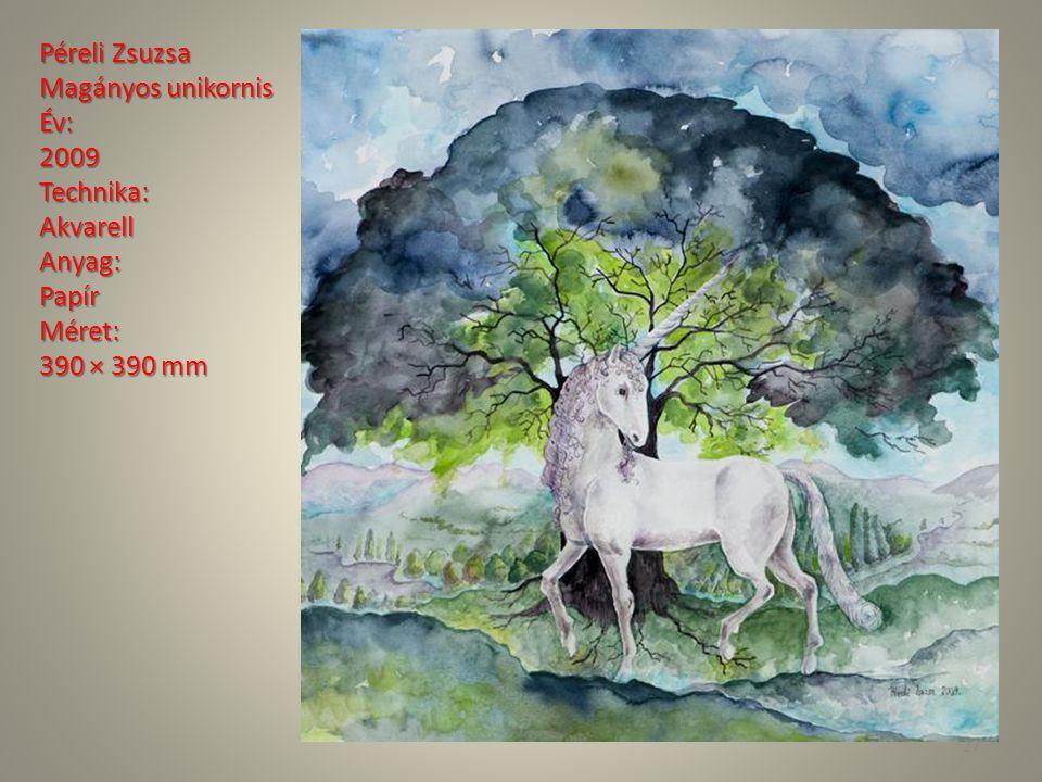 Péreli Zsuzsa Magányos unikornis Év: 2009 Technika: Akvarell Anyag: Papír Méret: 390 × 390 mm