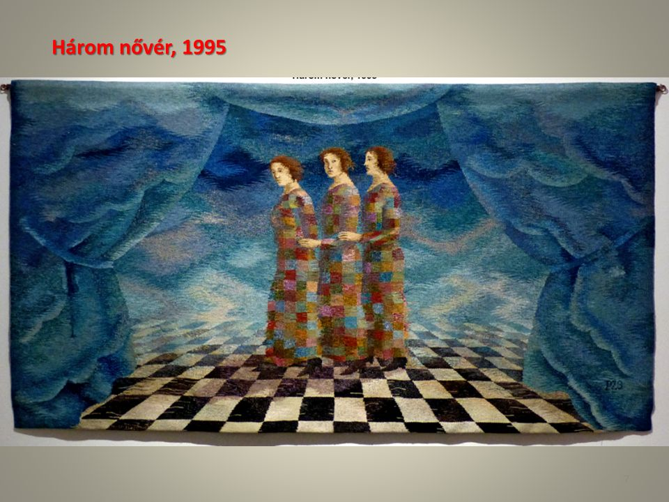 Három nővér, 1995