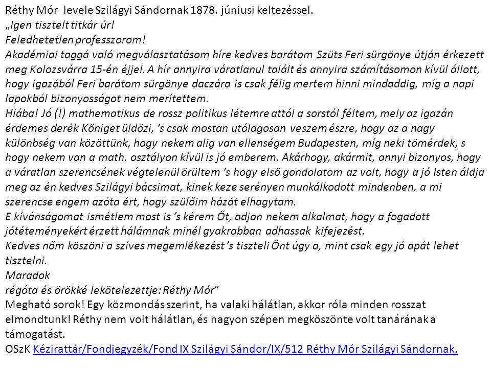 Réthy Mór levele Szilágyi Sándornak 1878. júniusi keltezéssel.
