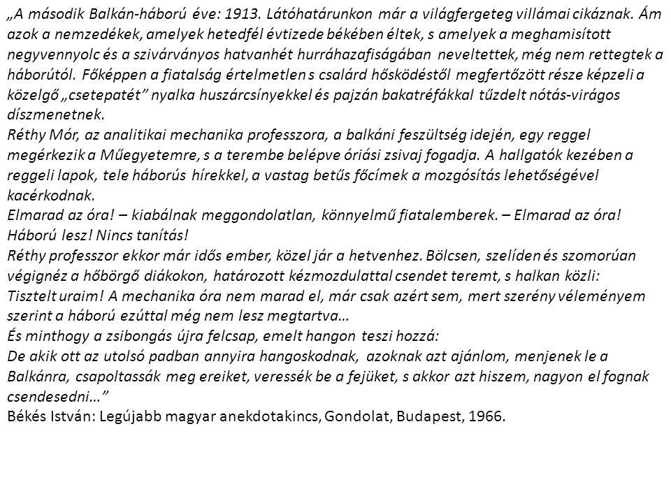 """""""A második Balkán-háború éve: 1913"""