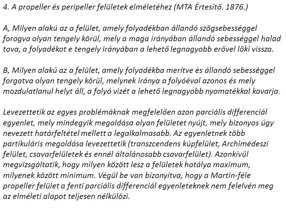 4. A propeller és peripeller felületek elméletéhez (MTA Értesítő. 1876