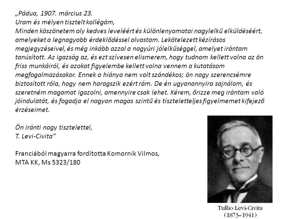 """""""Pádua, 1907. március 23. Uram és mélyen tisztelt kollégám,"""