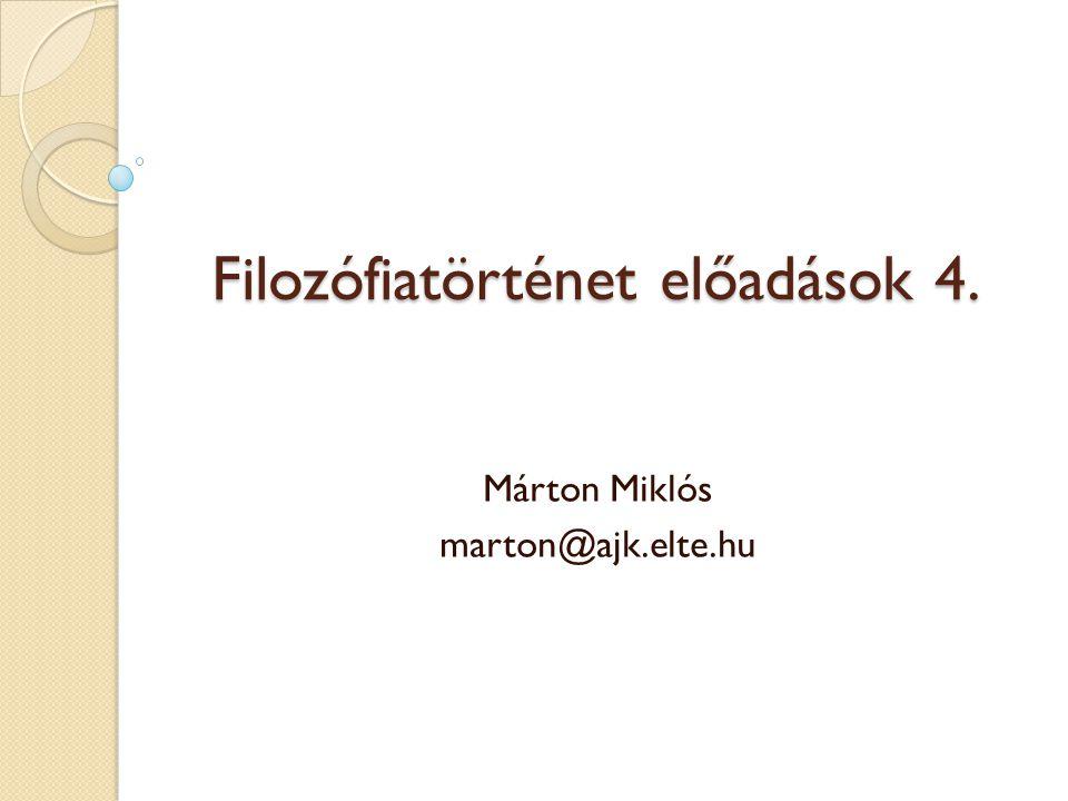 Filozófiatörténet előadások 4.