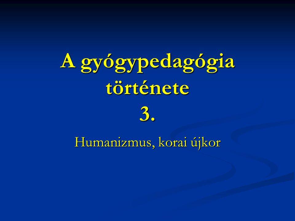 A gyógypedagógia története 3.