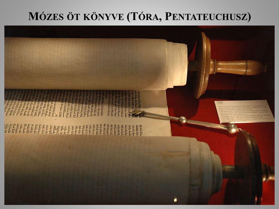 Mózes öt könyve (Tóra, Pentateuchusz)