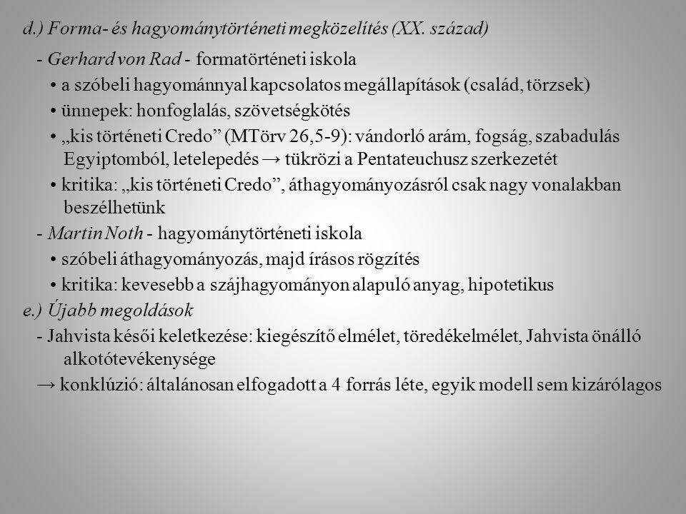 d.) Forma- és hagyománytörténeti megközelítés (XX. század)