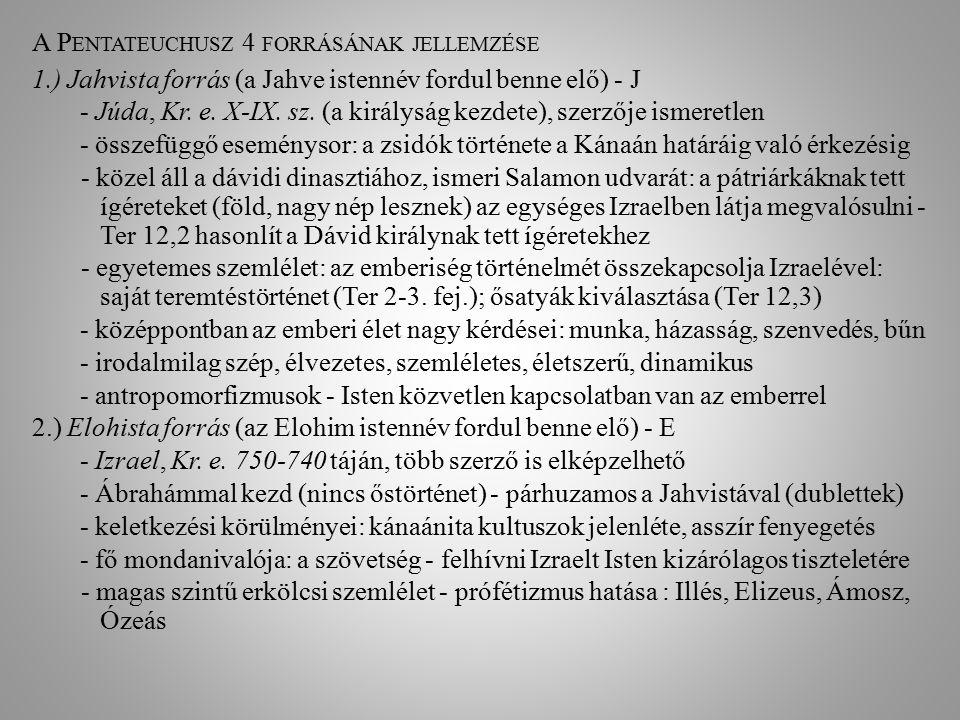 A Pentateuchusz 4 forrásának jellemzése