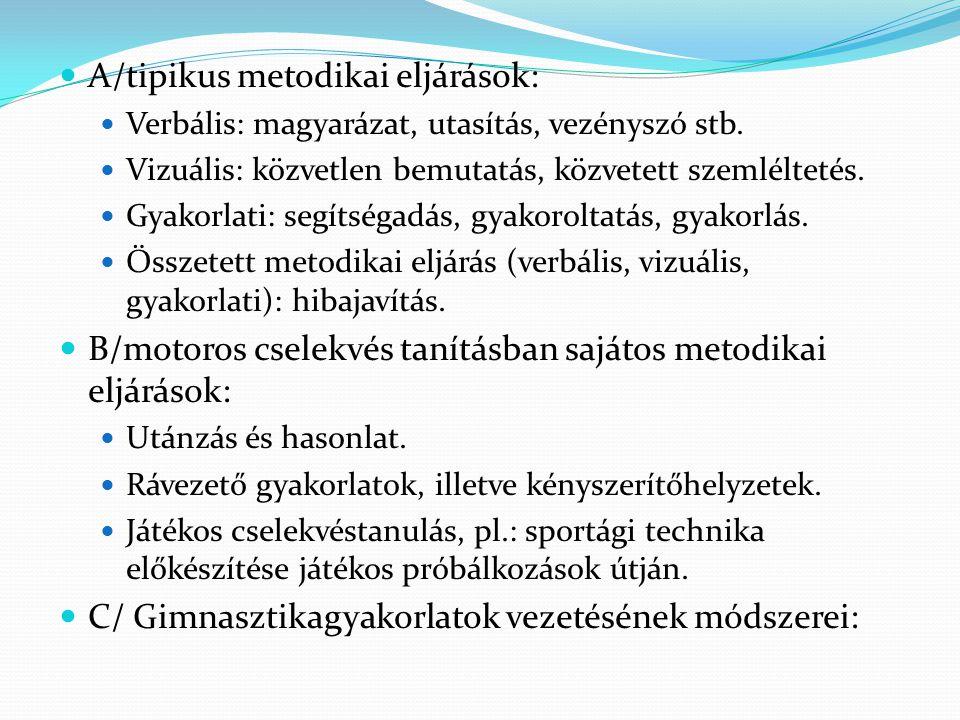 A/tipikus metodikai eljárások: