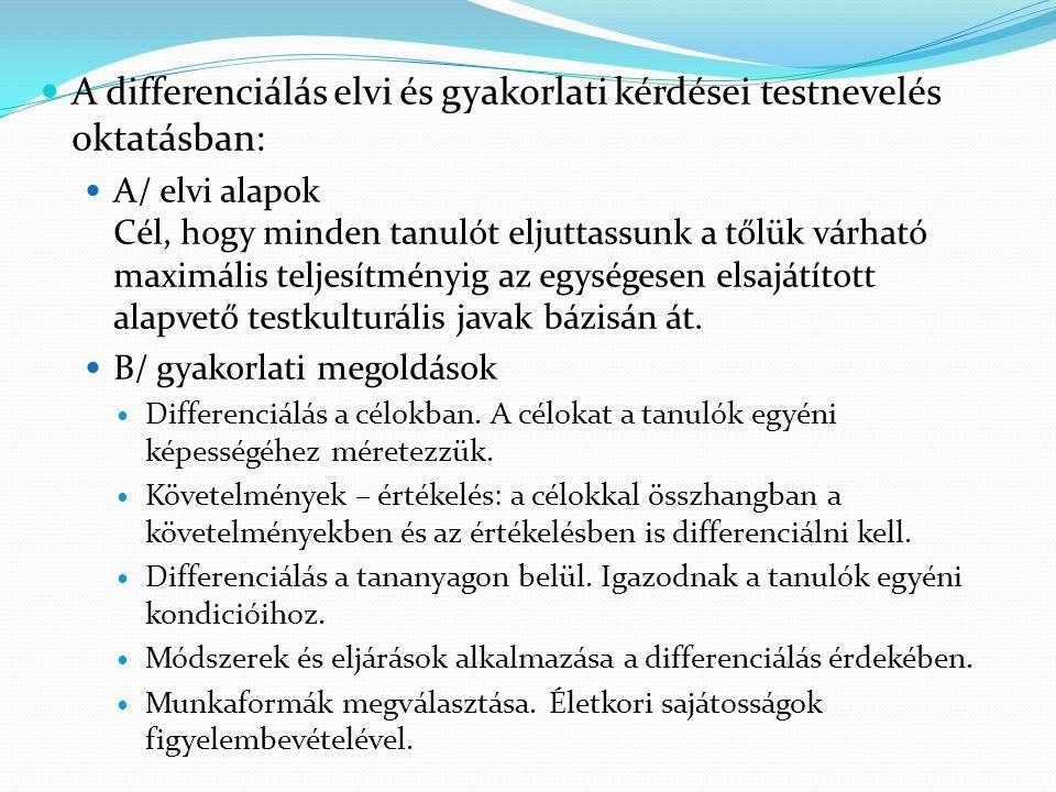 A differenciálás elvi és gyakorlati kérdései testnevelés oktatásban: