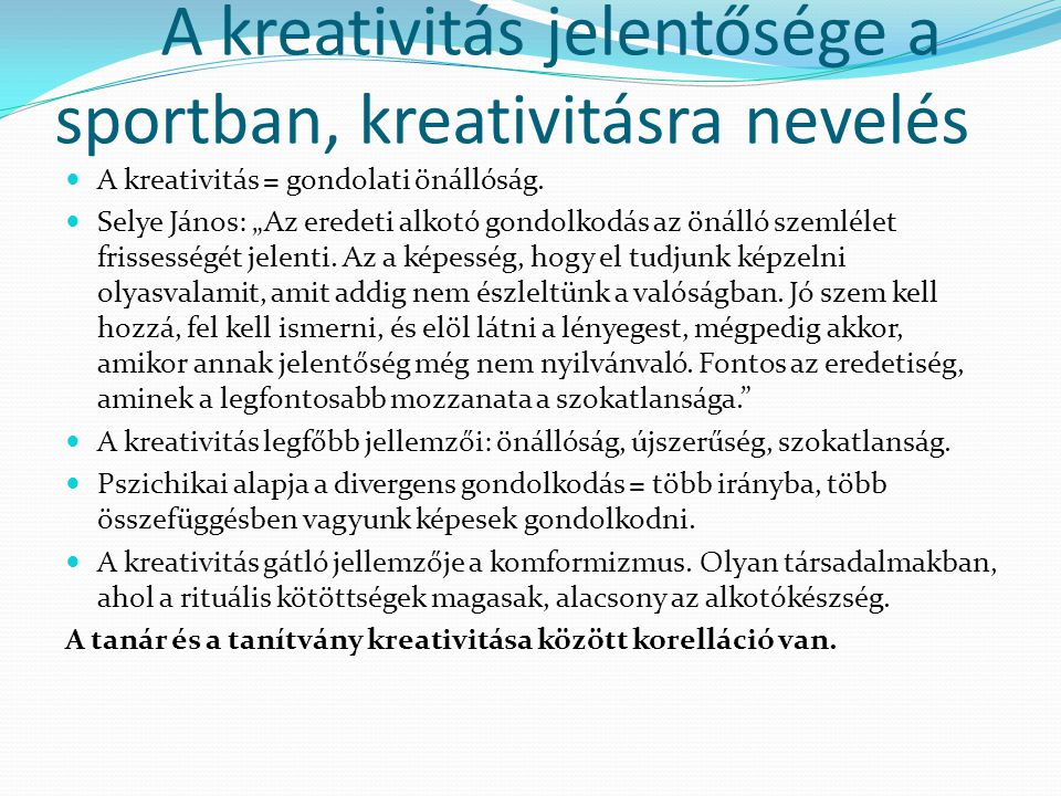 A kreativitás jelentősége a sportban, kreativitásra nevelés