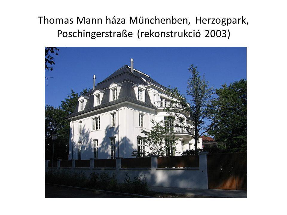 Thomas Mann háza Münchenben, Herzogpark, Poschingerstraße (rekonstrukció 2003)