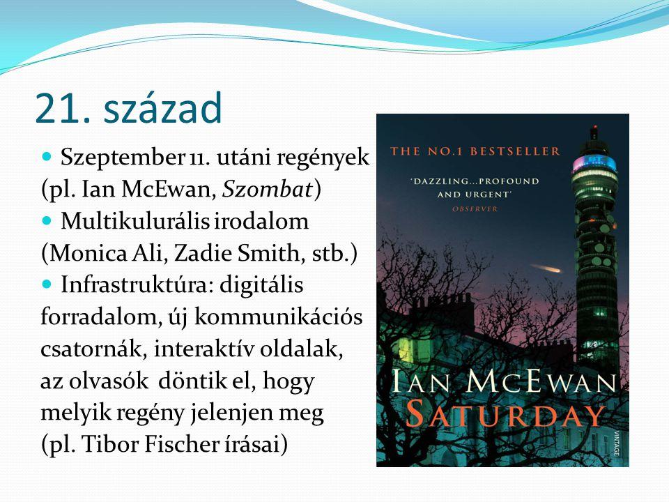 21. század Szeptember 11. utáni regények (pl. Ian McEwan, Szombat)