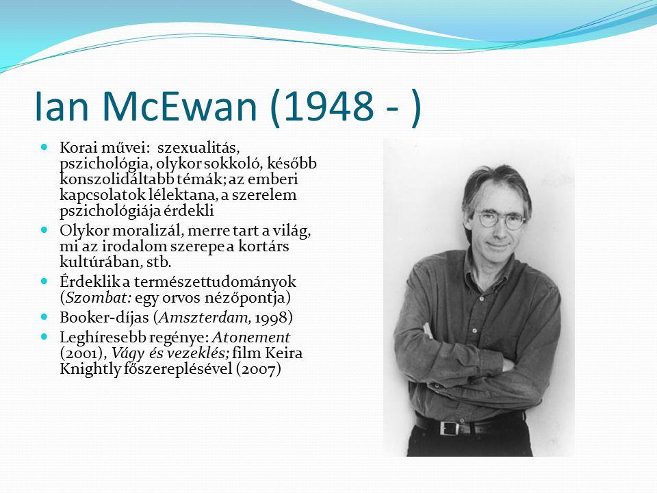 Ian McEwan (1948 - )
