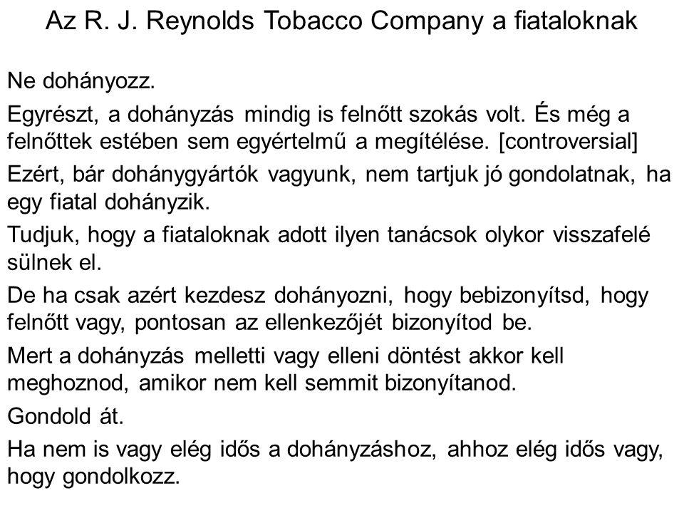 Az R. J. Reynolds Tobacco Company a fiataloknak