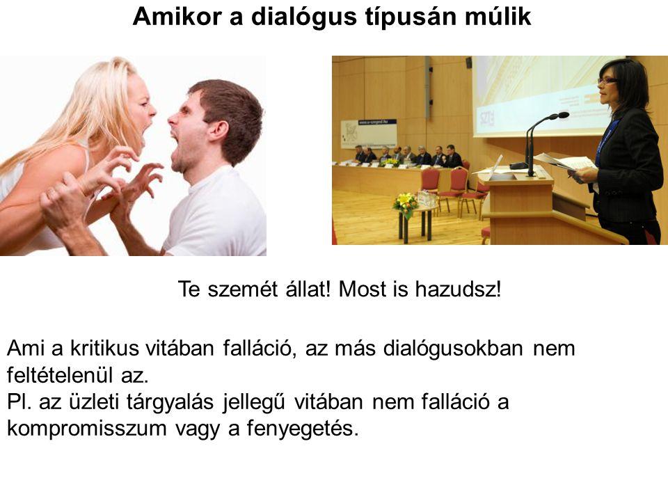 Amikor a dialógus típusán múlik