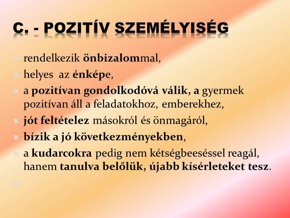 c. - Pozitív személyiség