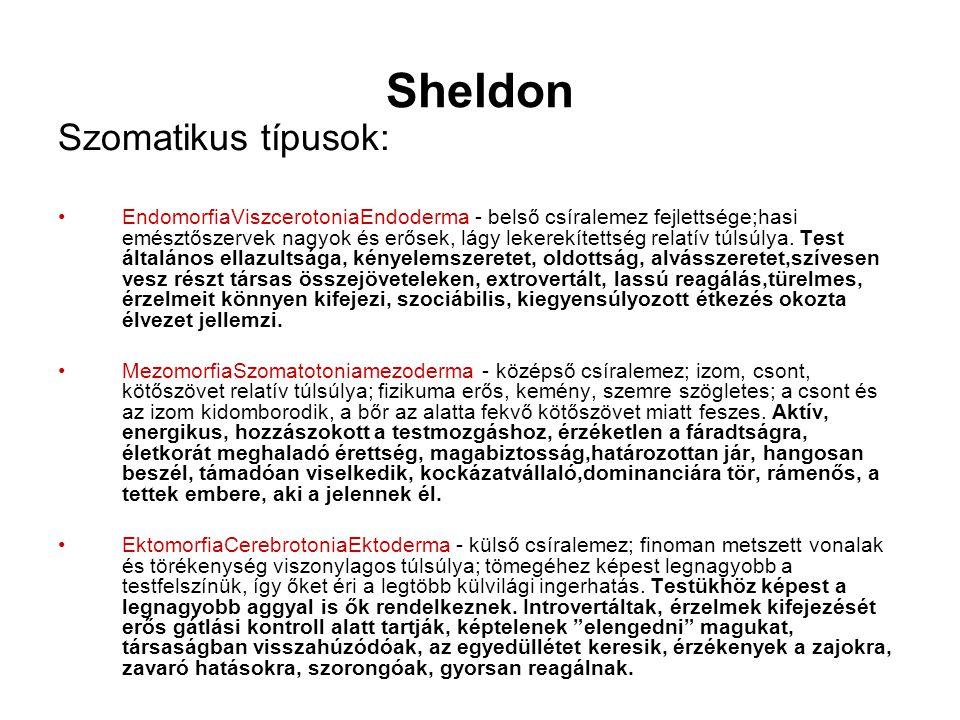 Sheldon Szomatikus típusok: