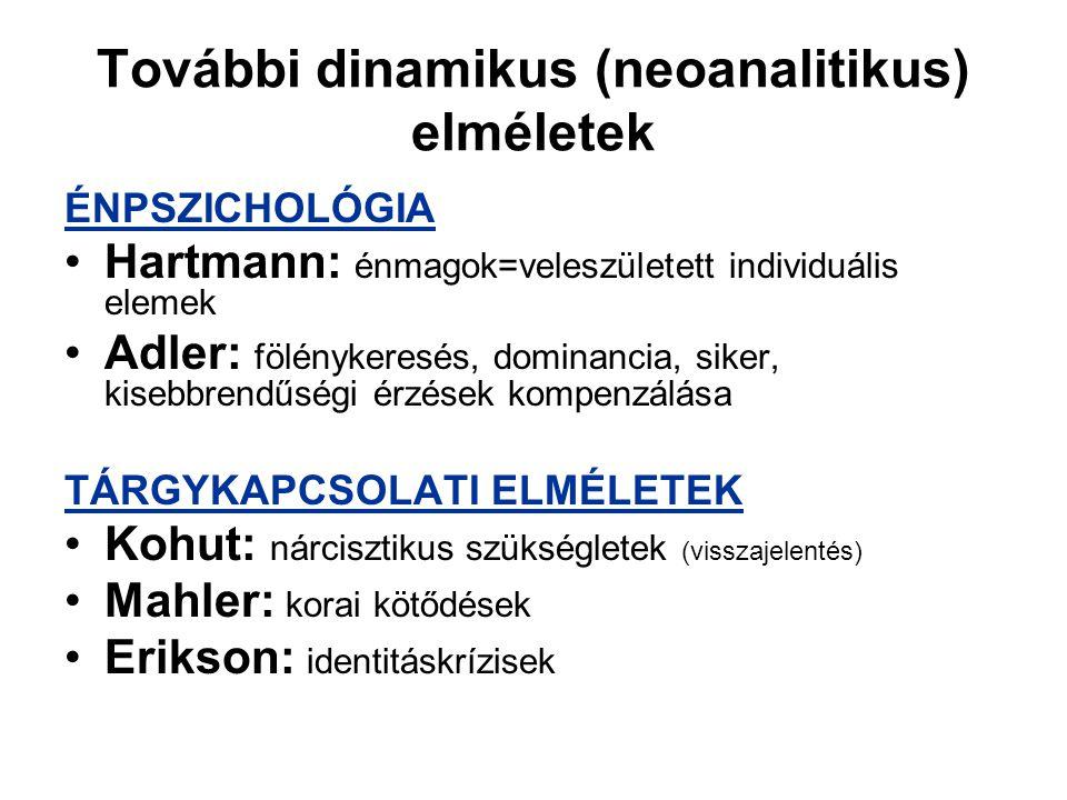 További dinamikus (neoanalitikus) elméletek