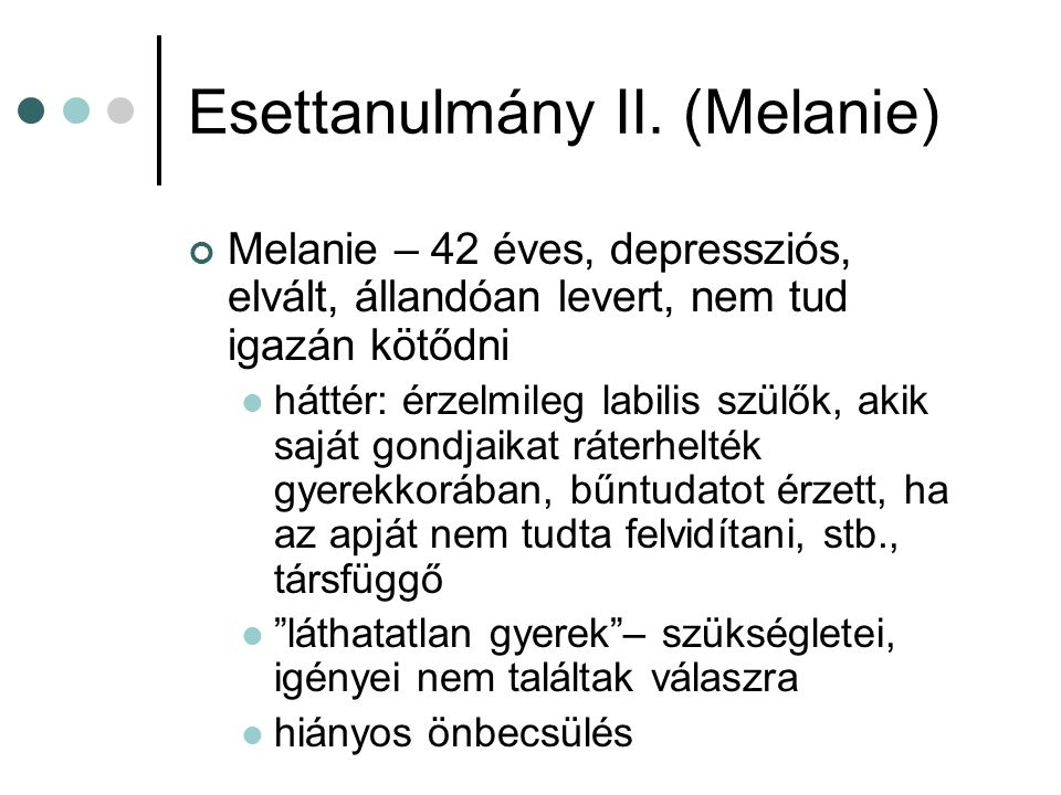 Esettanulmány II. (Melanie)