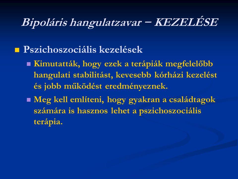 Bipoláris hangulatzavar − KEZELÉSE