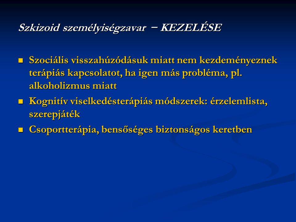 Szkizoid személyiségzavar − KEZELÉSE