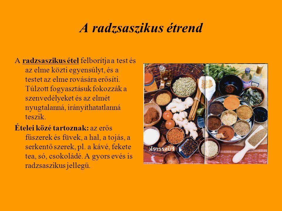 A radzsaszikus étrend