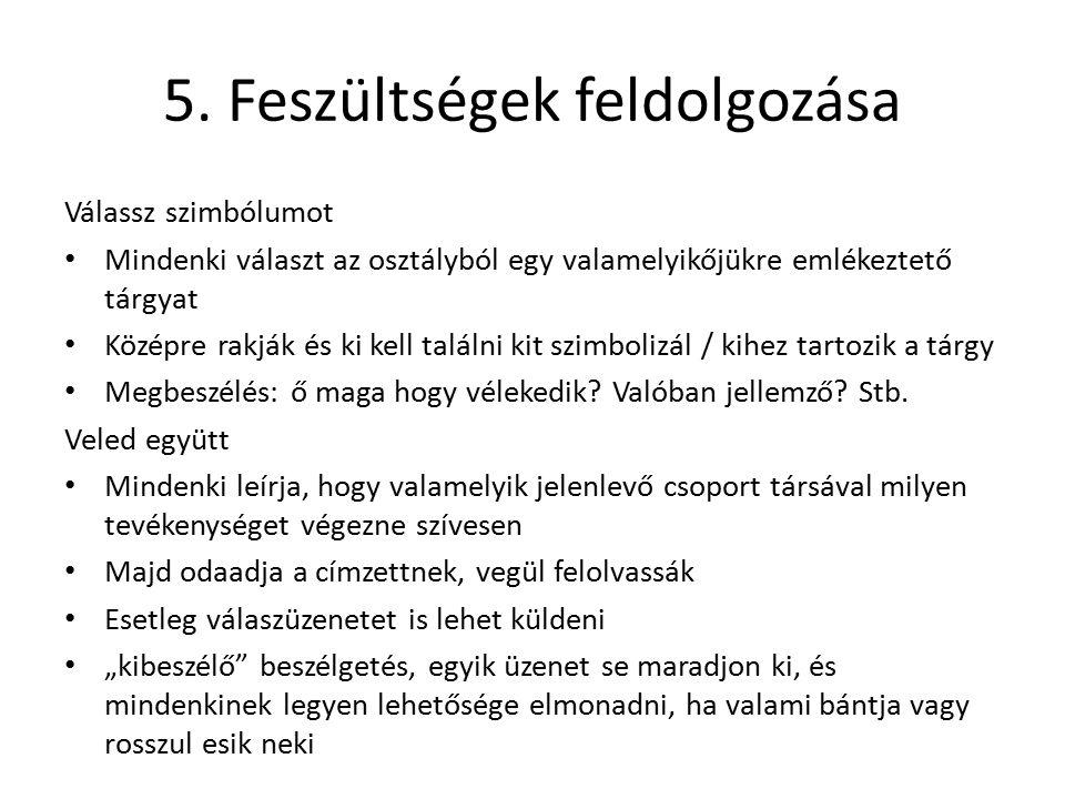 5. Feszültségek feldolgozása